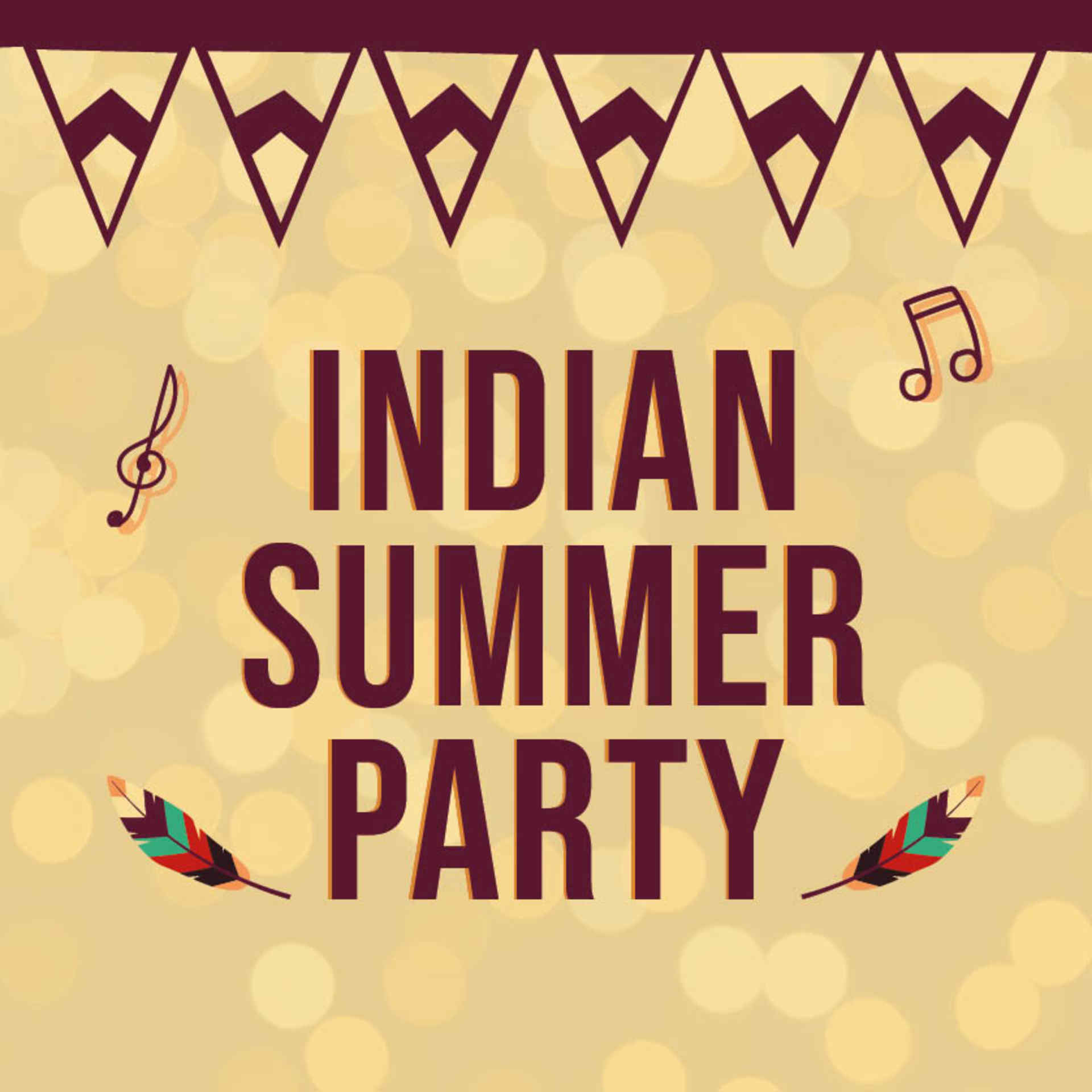 Indian Summer Party